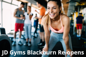 Jd Gyms re-open in Blackburn