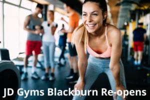 Jd Gyms re-open in Blackburn